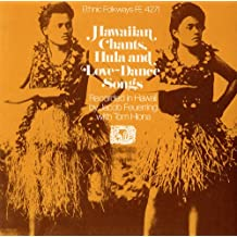 Hawaiian Chants Hula And Love