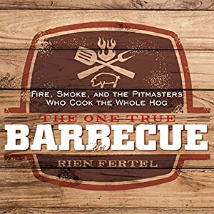 The One True Barbecue Audiobook