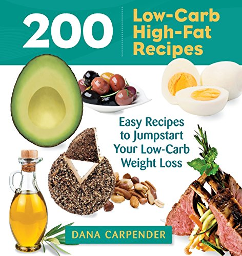 200 Low-Carb, High-Fat ()