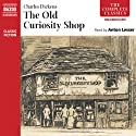 The Old Curiosity Shop Audiobook by Charles Dickens Narrated by Anton Lesser