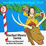 Maribel Meets Santa: Maribel and the Magic Shell | Brian McCracken