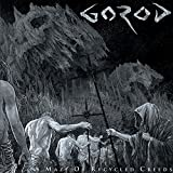 A Maze of Recycled Creeds by Gorod (2015-08-03)