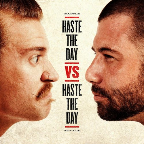 Haste The Day - Haste The Day vs. Haste The Day [Live] (2011)