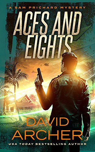 Aces and Eights - A Sam Prichard Mystery