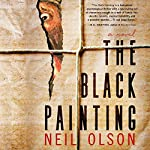 The Black Painting | Neil Olson