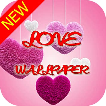 Amazon Com Love Wallpaper Hd Love Background 2018 Appstore For