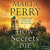 How Secrets Die: House of Secrets, #3 | Marta Perry