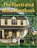 The Illustrated Mold Handbook, Scott Forde and Marko Vovk, 0972629610