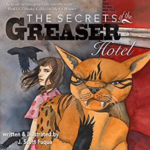 The Secrets of the Greaser Hotel Audiobook