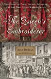 #3: The Queen's Embroiderer: A True Story of Paris, Lovers, Swindlers, and the First Stock Market Crisis