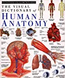 The Visual Dictionary of Human Anatomy, Richard Walker and Dorling Kindersley Publishing Staff, 0789404451