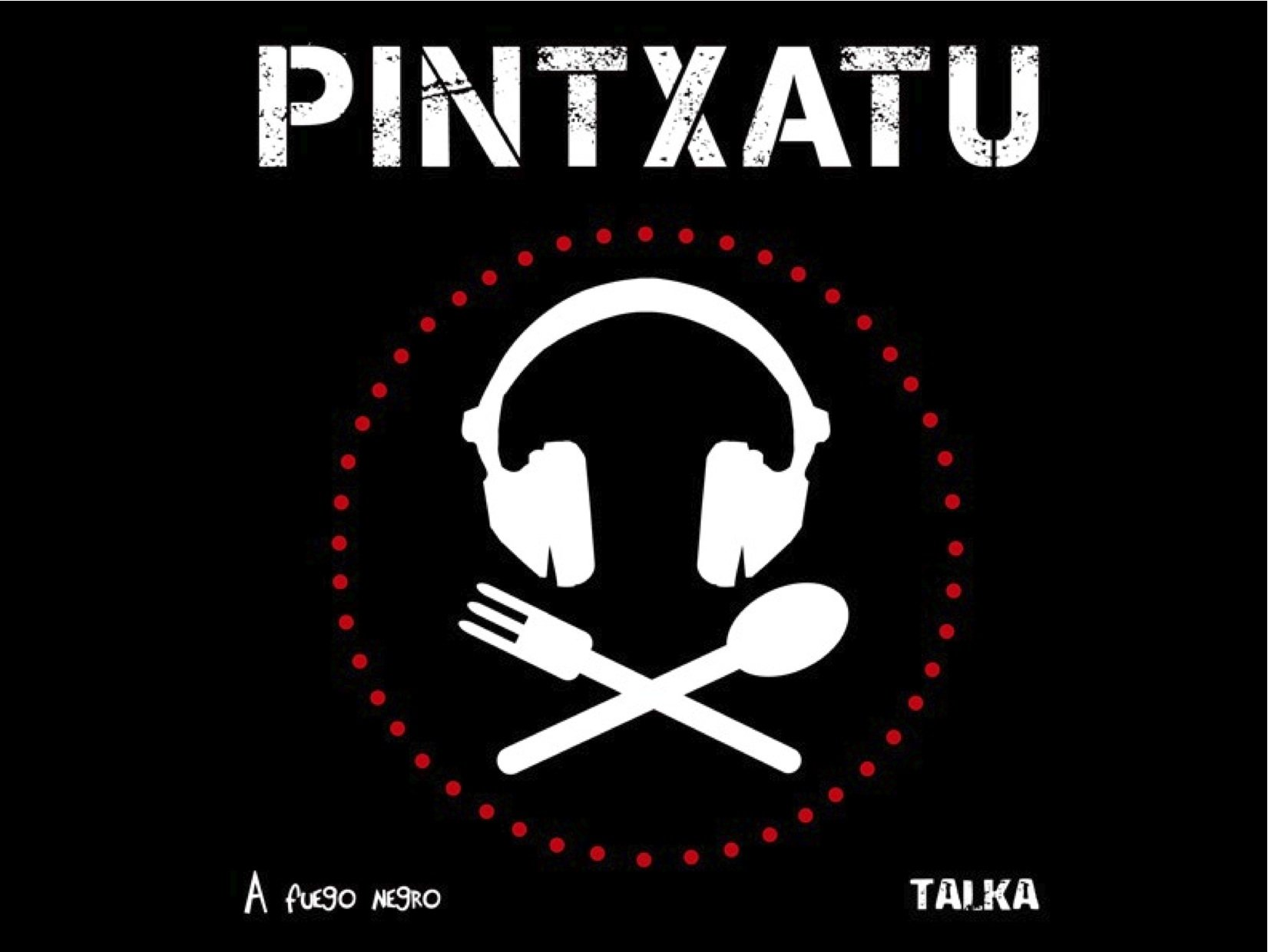 Pintxatu (Basque, English, Spanish and French Edition ...