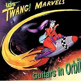 Los Twang! Marvels - Jungle Of Twang