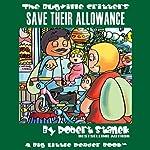 The Bugville Critters Save Their Allowance: Buster Bee's Adventures Series, Book 9 | Robert Stanek