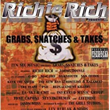 Richie Rich Presents Grabs, Snatches & Takes