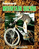 Fundamental Mountain Biking, Andy King, 0822534592