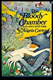 The Bloody Chamber, Angela Carter, 0060107081