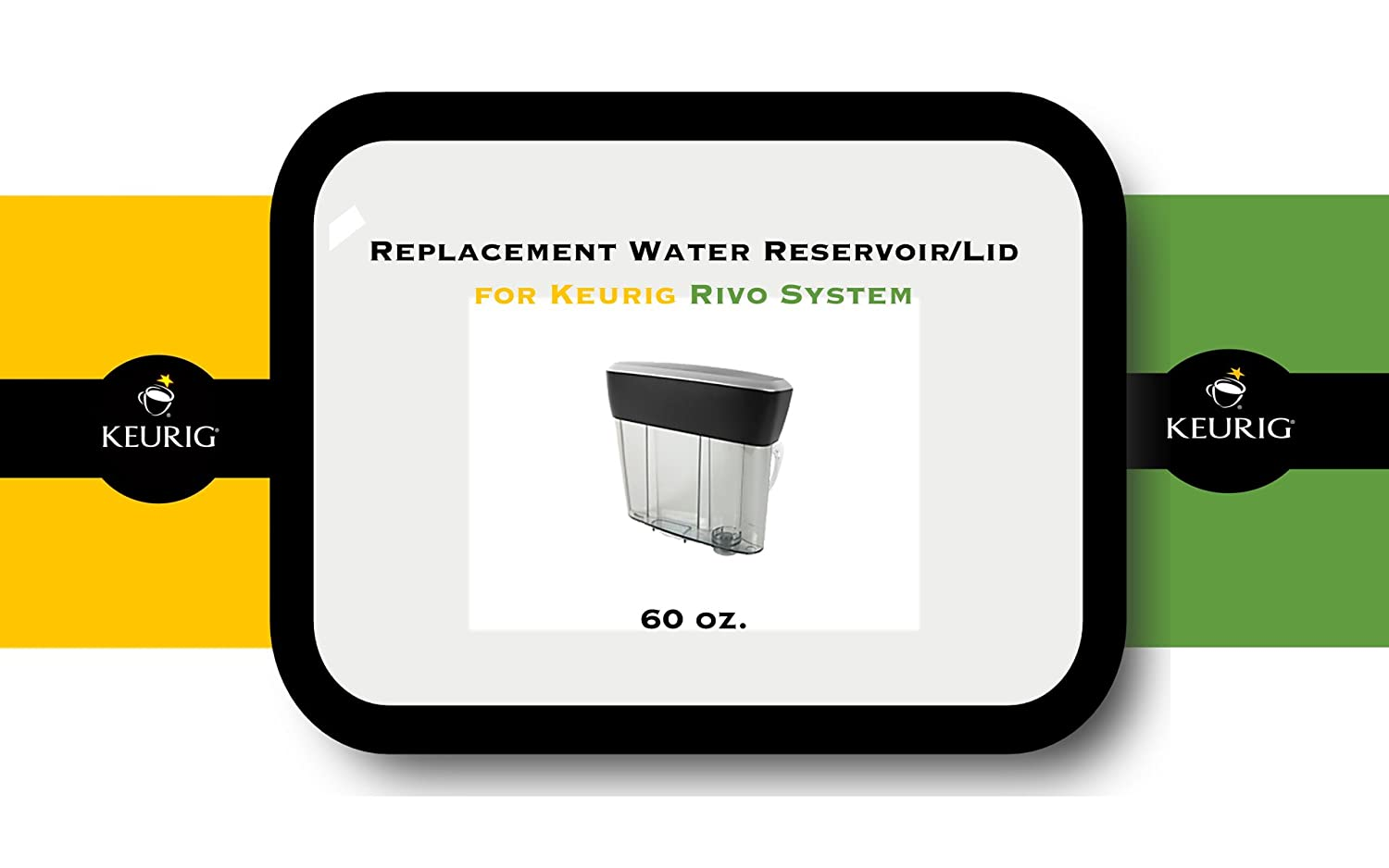 Replacement Water Reservoir for Keurig Rivo Brewing System - 60-oz.