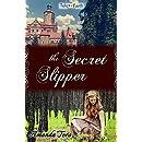 The Secret Slipper (Tales of Faith Book 2)