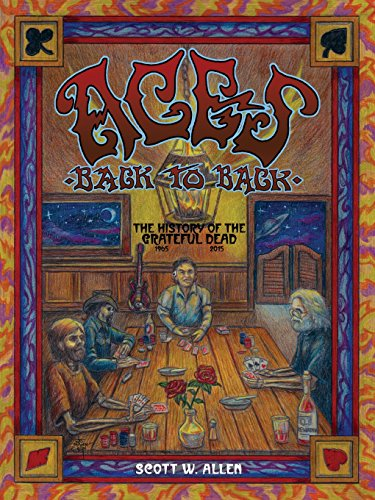 Aces Back to Back: The History of the Grateful Dead (1965 - 2013)