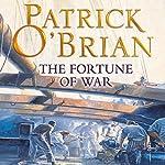 The Fortune of War: Aubrey-Maturin Series, Book 6   Patrick O'Brian