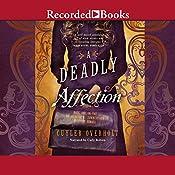 A Deadly Affection | Cuyler Overholt