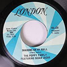 The Poppy Family Featuring Susan Jacks 45 RPM Shadows On My Wall / That's Where I Went Wrong
