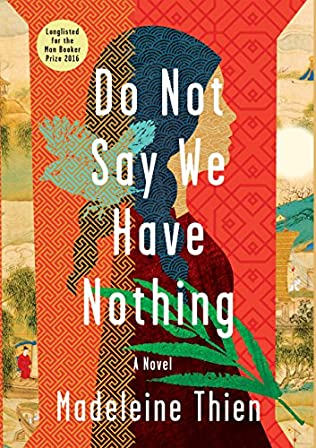 book cover of Do Not Say We Have Nothing