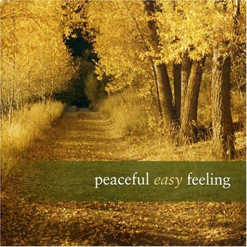 Peaceful Easy...