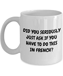 Funny French Teacher Gift Coffee Mug If You Have To Do This In