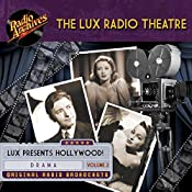 Lux Radio Theatre - Volume 2 | George Wells, Sanford Barnett