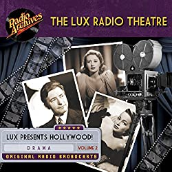 Lux Radio Theatre - Volume 2
