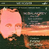 Balakirev: King Lear/Suite in B Minor/Overture on the Theme of Spanish March