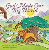 God Made Our Big World, Helen Haidle, 1576735613