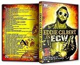 Eddie Gilbert in ECW Wrestling DVD-R Set by Eddie Gilbert