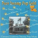 Pure Swamp Pop Gold 4