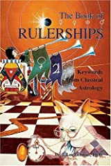 The Book of Rulerships: Keywords from Classical Astrology Paperback