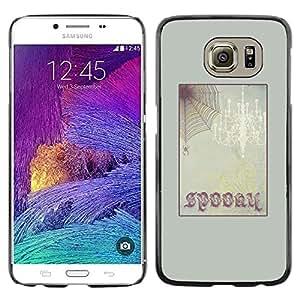 """Pulsar Snap-on Series Teléfono Carcasa Funda Case Caso para Samsung Galaxy S6 , Marco de texto de Halloween del Web de araña"""""""