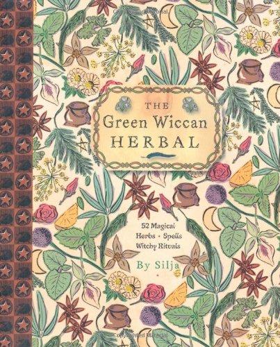 The Green Wiccan Herbal: Amazon co uk: Silja: 9781906525873