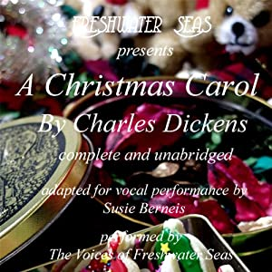 A Christmas Carol [Freshwater Seas Version] Audiobook