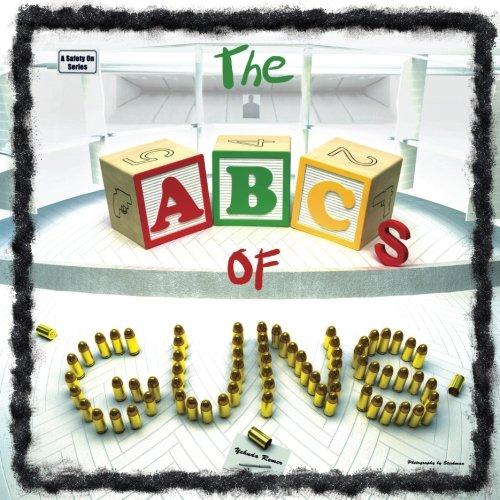 Read Online The ABCs of Guns PDF