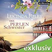 Die Perlenschwester (Die sieben Schwestern 4) | Lucinda Riley