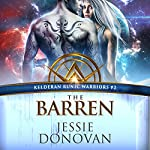 The Barren: Kelderan Runic Warriors, Book 2 | Jessie Donovan