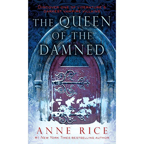 The Queen of the Damned: The Vampire Chronicles, Book 3 Audiobook [Free Download by Trial] thumbnail