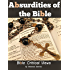 BIBLE CRITICAL VIEWS: ABSURDITIES OF THE BIBLE (Illustrations of pictures and annotated Life History of Clarence Darrow)