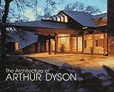 The Architecture of Arthur Dyson, Mark Hammons, 1884995233