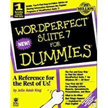 Wordperfect Suite 7 for Dummies (For Dummies Series) by Julie Adair King (1996-07-24)