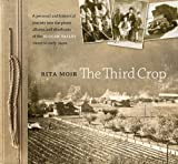 img - for The Third Crop: A personal and historical journey into the photo albums and shoeboxes of the Slocan Valley 1800s to early 1940s book / textbook / text book