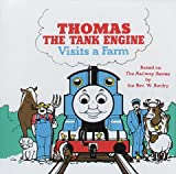 img - for Thomas Visits a Farm (Thomas the Tank Engine) book / textbook / text book