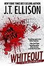 Whiteout: a Taylor Jackson novella (Lt. Taylor Jackson)